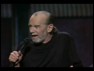 George Carlin anorexia and bulimia.